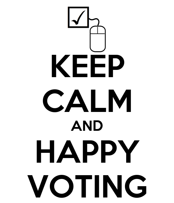 KEEP CALM AND HAPPY VOTING