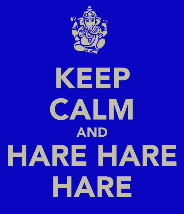 KEEP CALM AND HARE HARE HARE