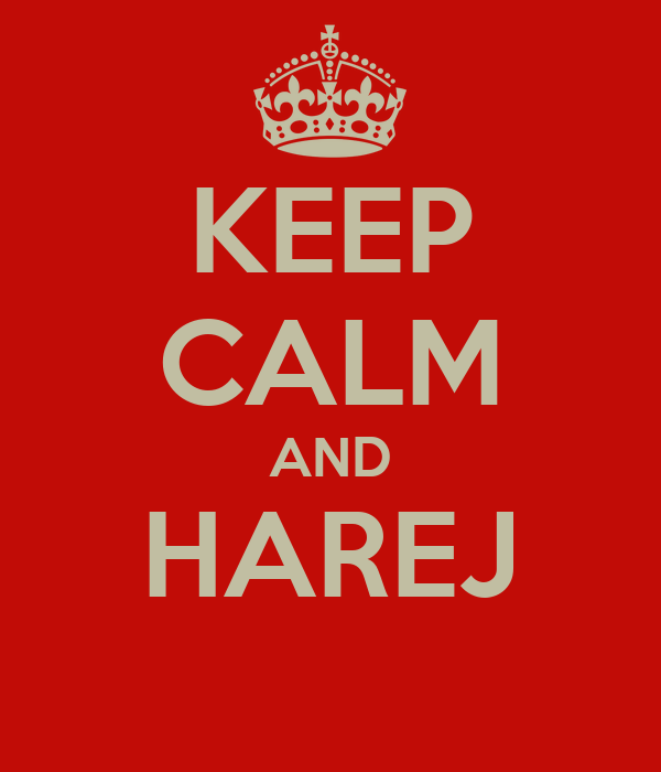 KEEP CALM AND HAREJ