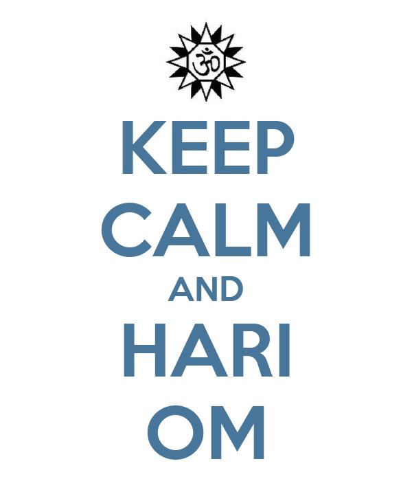 KEEP CALM AND HARI OM