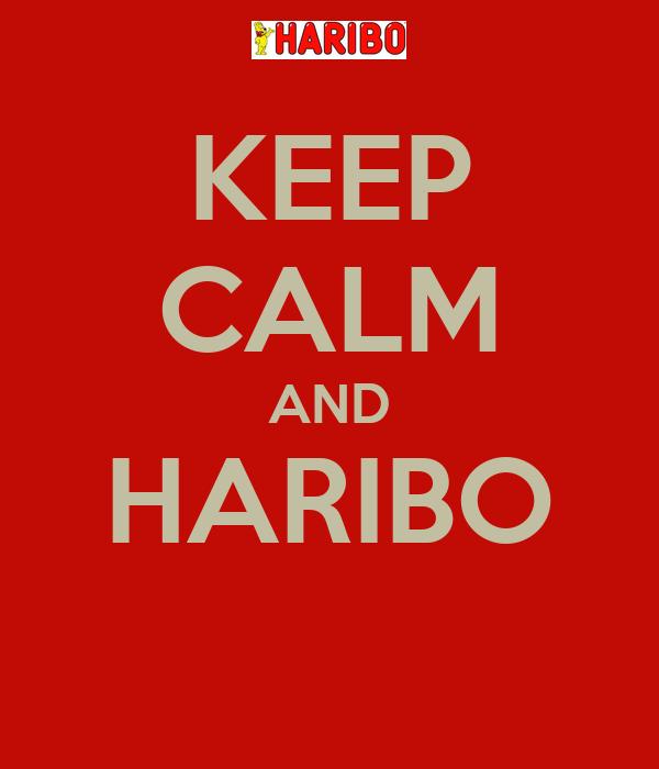 KEEP CALM AND HARIBO