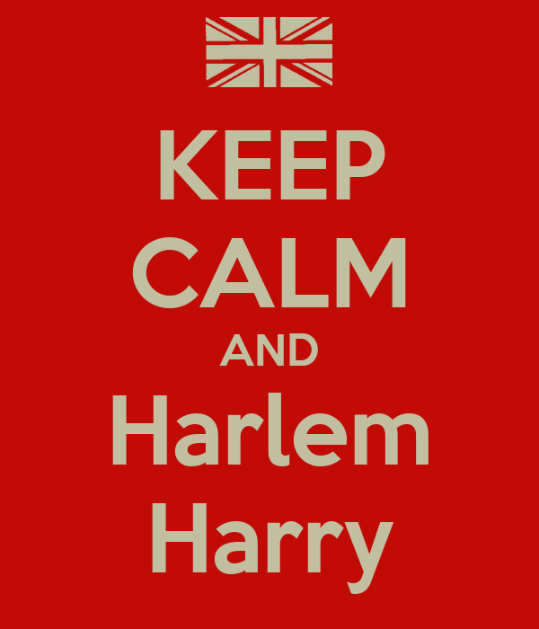 KEEP CALM AND Harlem Harry