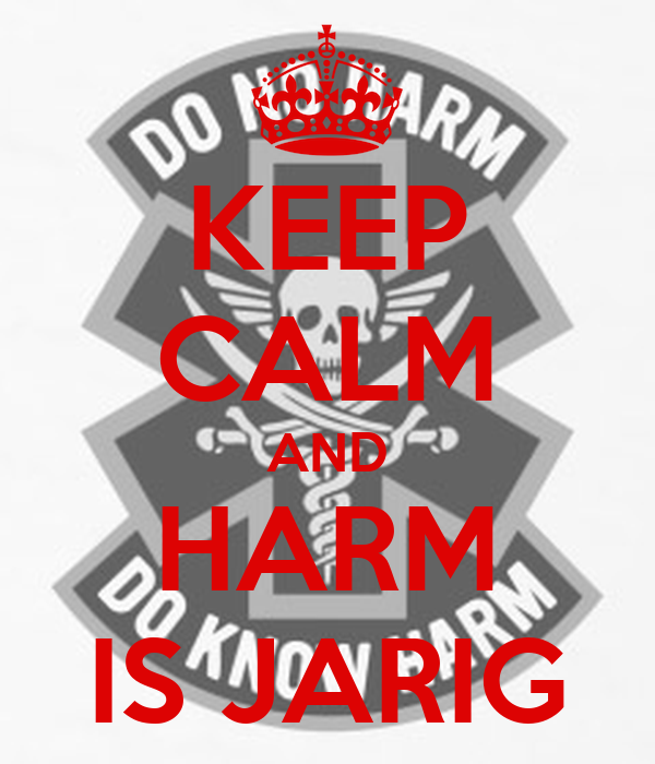 KEEP CALM AND HARM IS JARIG