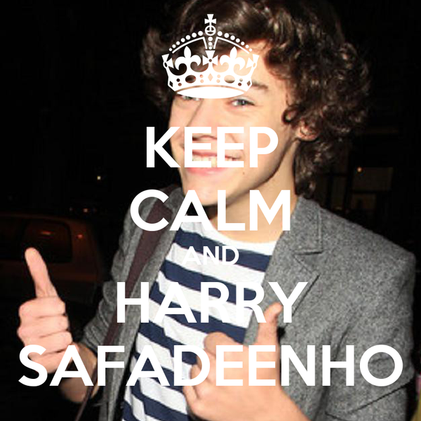 KEEP CALM AND HARRY SAFADEENHO