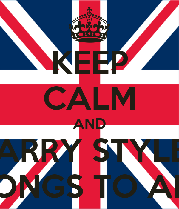 KEEP CALM AND HARRY STYLES BELONGS TO ANNA