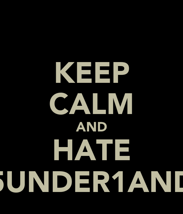 KEEP CALM AND HATE 5UNDER1AND