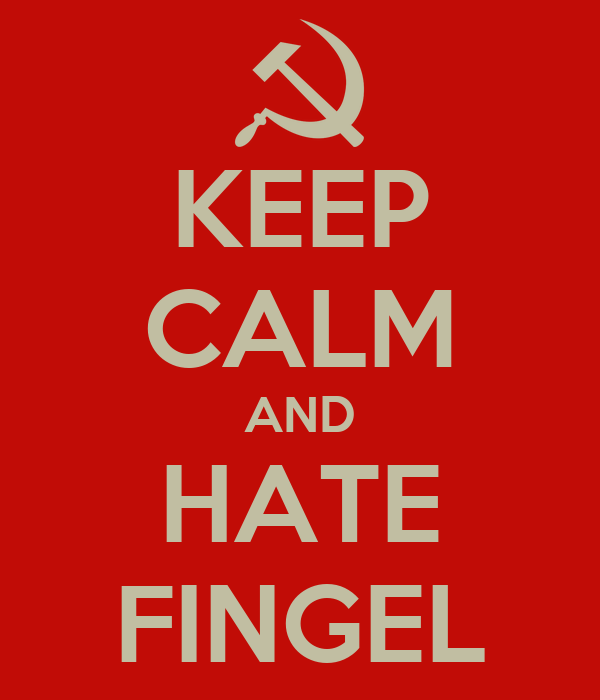 KEEP CALM AND HATE FINGEL