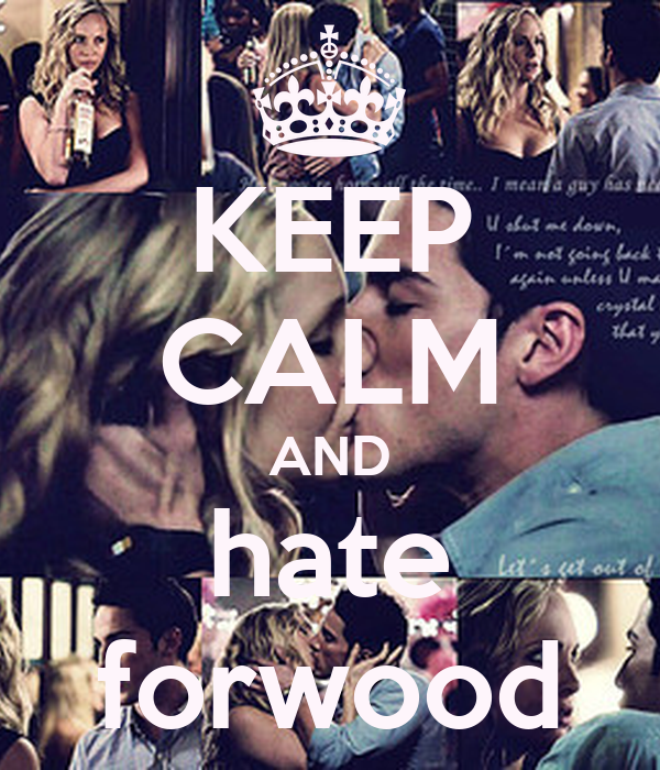 KEEP CALM AND hate forwood