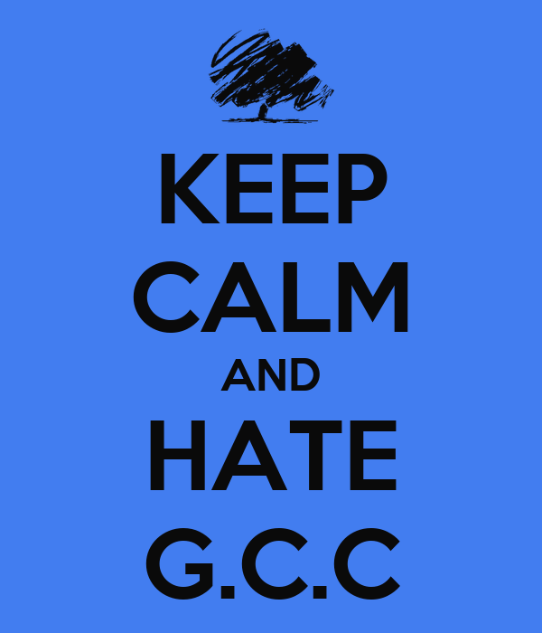 KEEP CALM AND HATE G.C.C