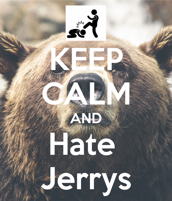 KEEP CALM AND Hate  Jerrys