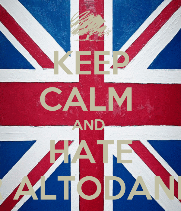 KEEP CALM  AND  HATE MR ALTODANNA