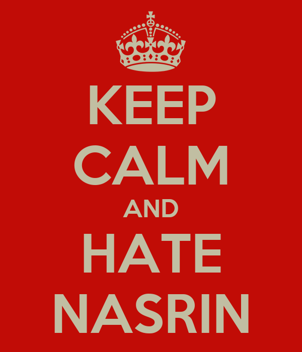 KEEP CALM AND HATE NASRIN