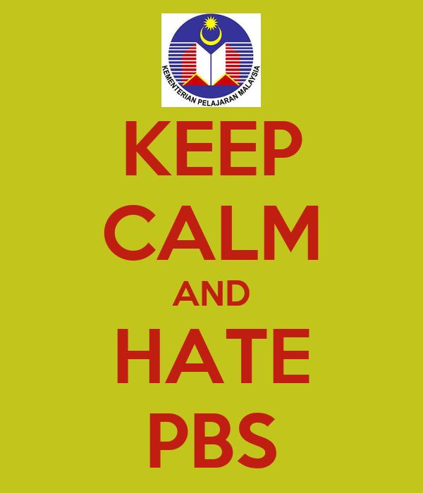 KEEP CALM AND HATE PBS