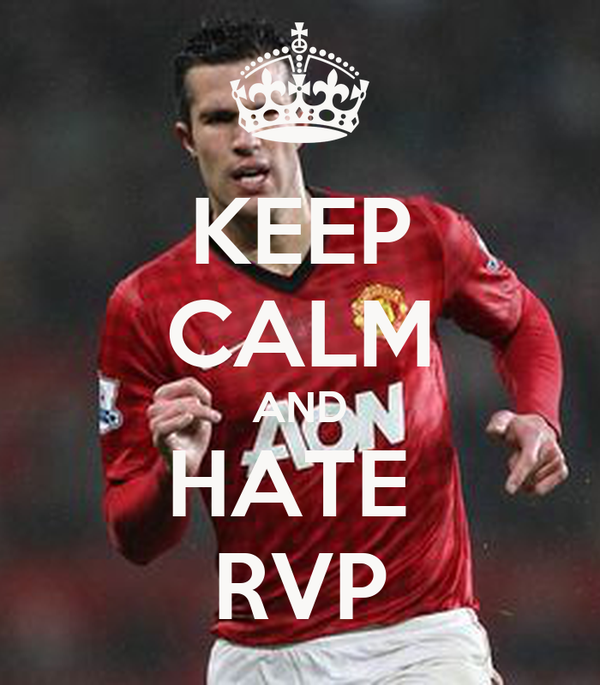 KEEP CALM AND HATE  RVP