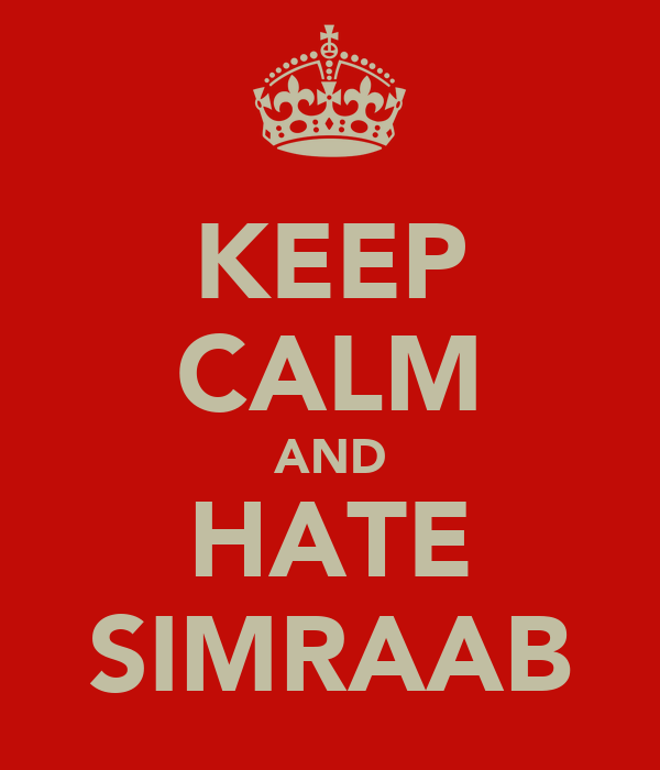 KEEP CALM AND HATE SIMRAAB