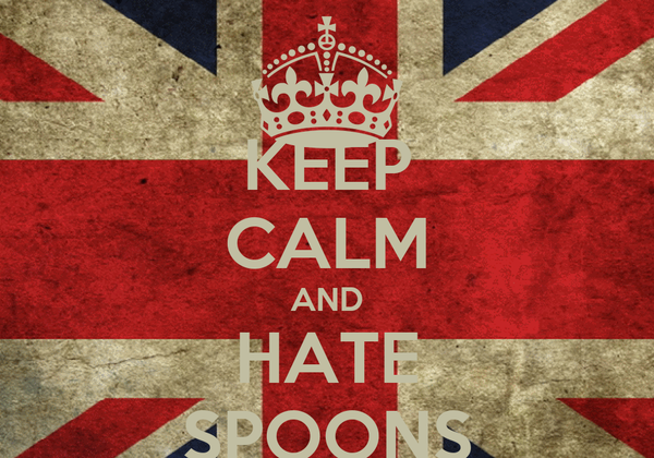 KEEP CALM AND HATE SPOONS