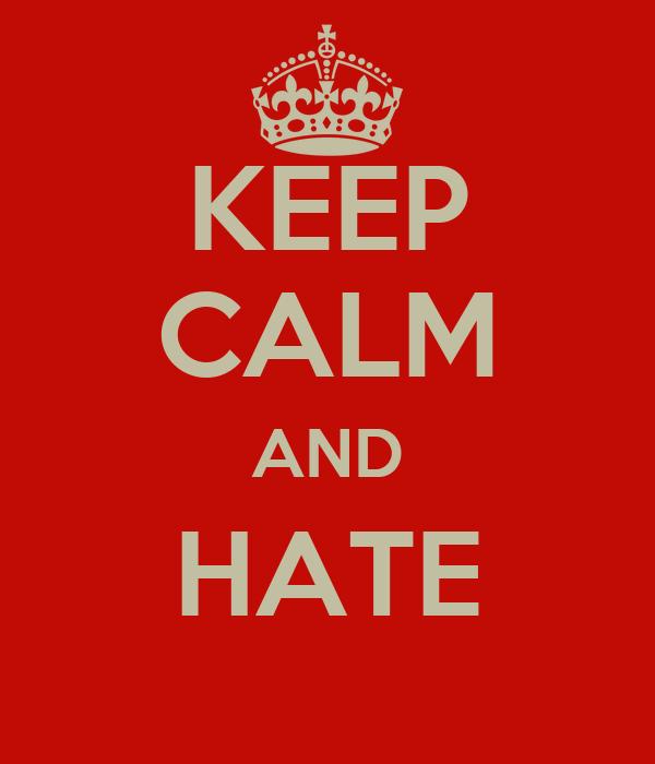 KEEP CALM AND HATE TAYYIP ERDOĞAN                         TAYYİP