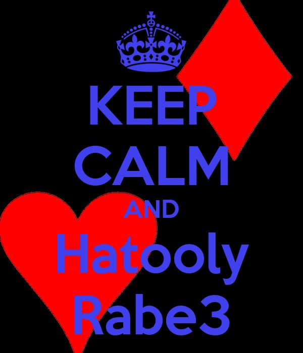 KEEP CALM AND Hatooly Rabe3