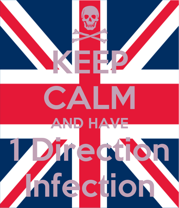 KEEP CALM AND HAVE 1 Direction Infection