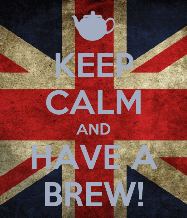 KEEP CALM AND HAVE A BREW!