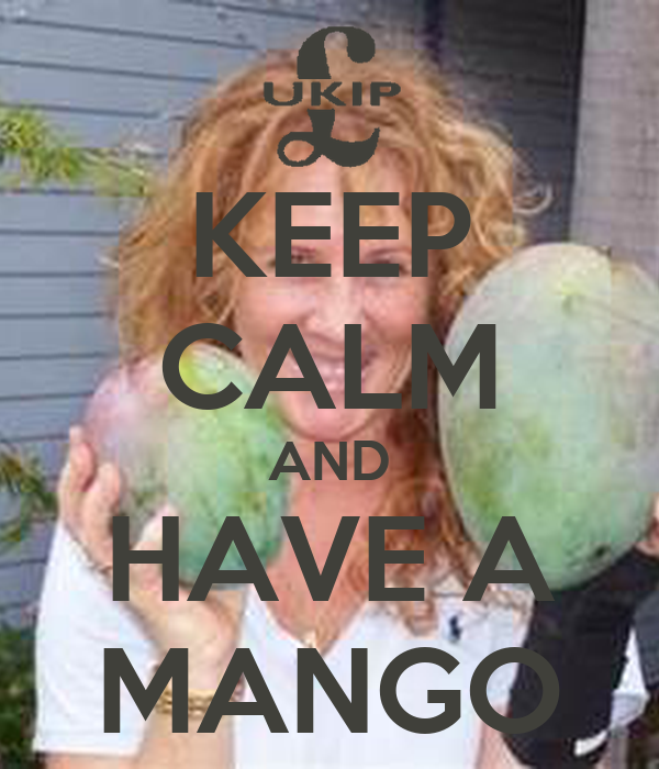 KEEP CALM AND HAVE A MANGO