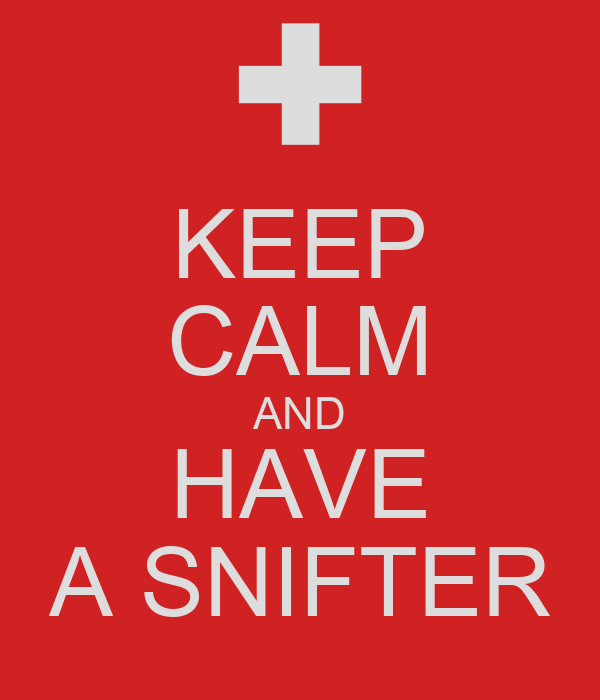 KEEP CALM AND HAVE A SNIFTER