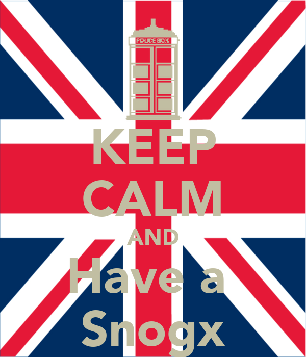KEEP CALM AND Have a  Snogx