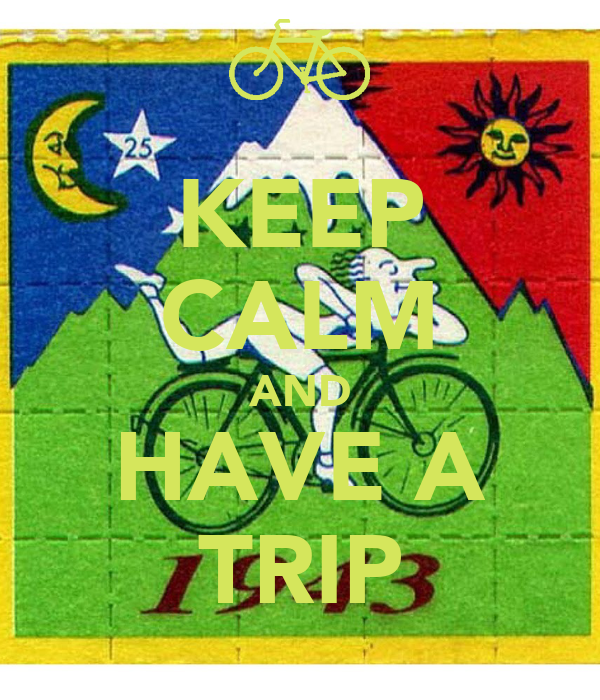 KEEP CALM AND HAVE A TRIP