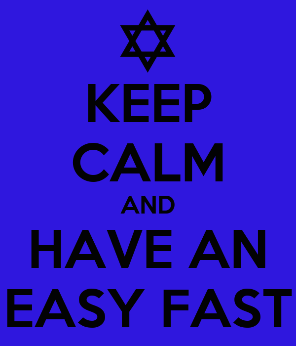 KEEP CALM AND HAVE AN EASY FAST