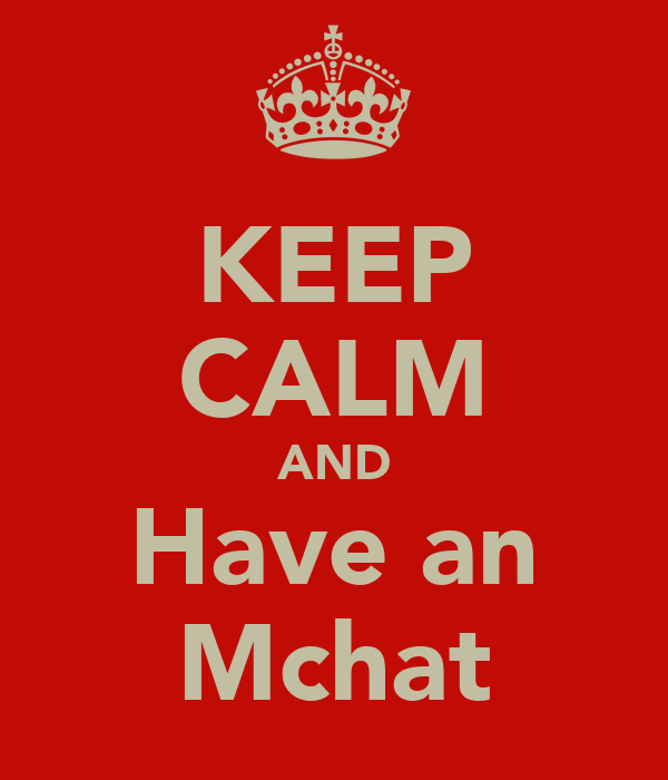 KEEP CALM AND Have an Mchat