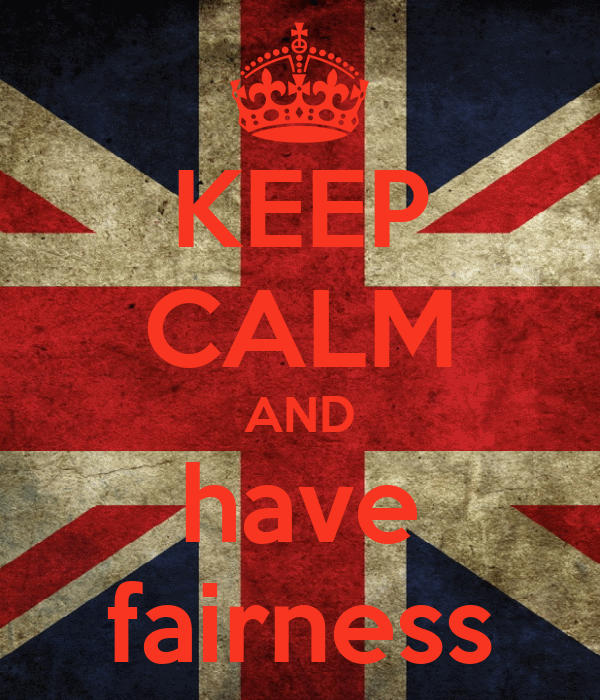 KEEP CALM AND have fairness