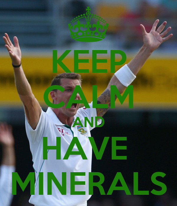 KEEP CALM AND HAVE  MINERALS