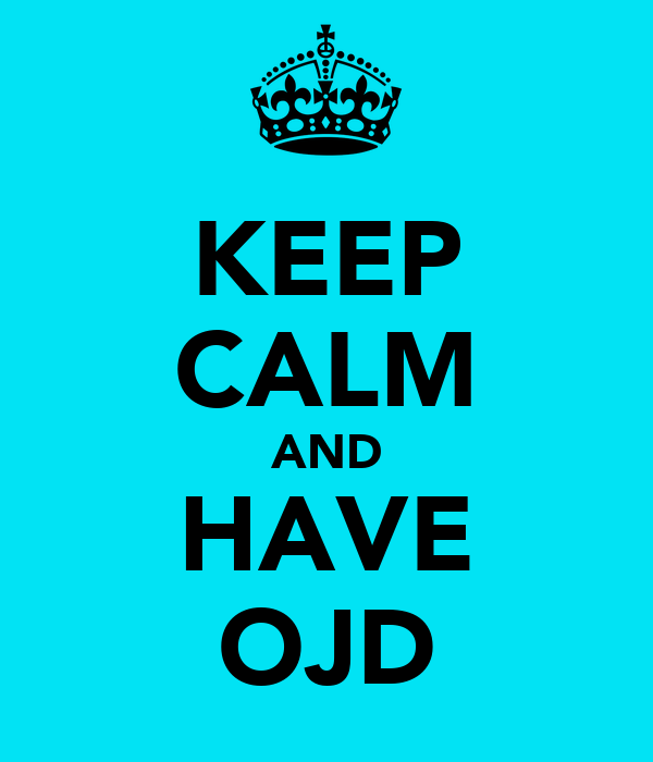 KEEP CALM AND HAVE OJD