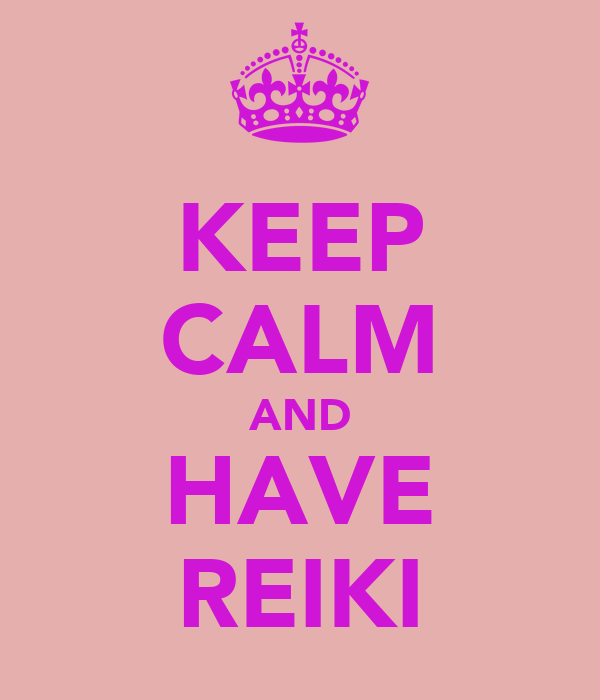 KEEP CALM AND HAVE REIKI