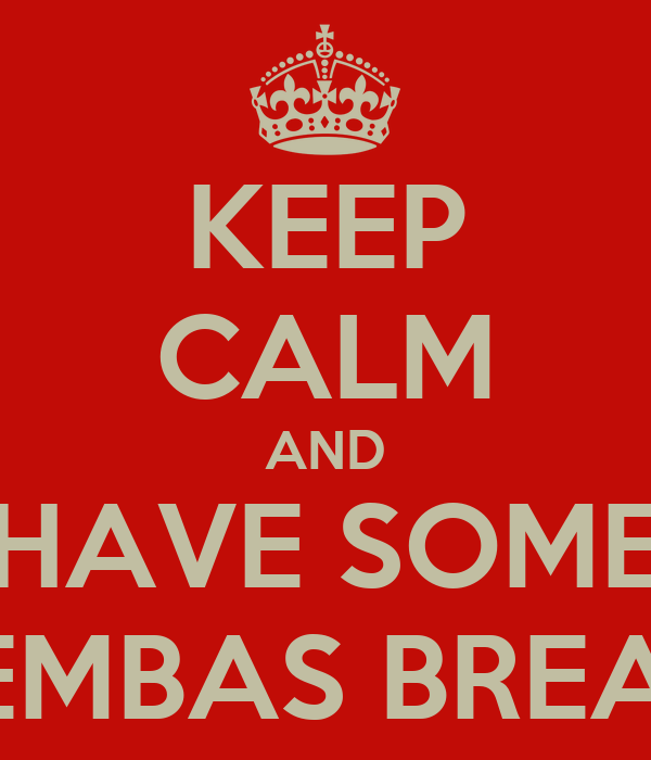 KEEP CALM AND HAVE SOME LEMBAS BREAD