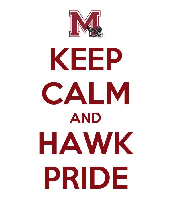 KEEP CALM AND HAWK PRIDE
