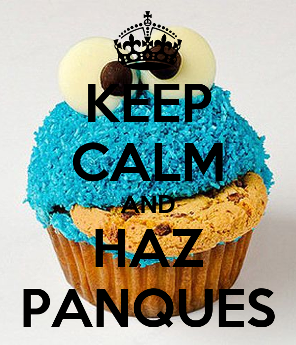 KEEP CALM AND HAZ PANQUES