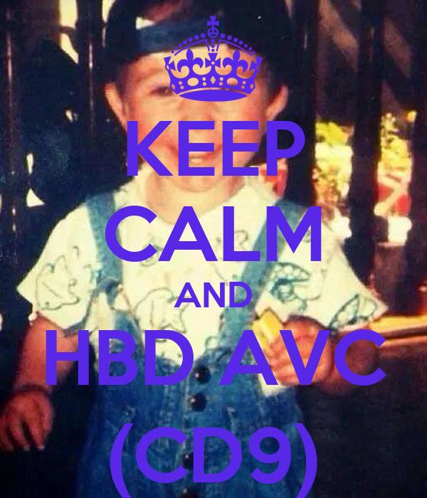 KEEP CALM AND HBD AVC (CD9)