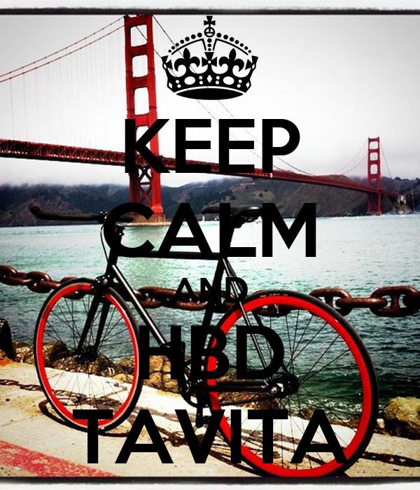 KEEP CALM AND HBD TAVITA
