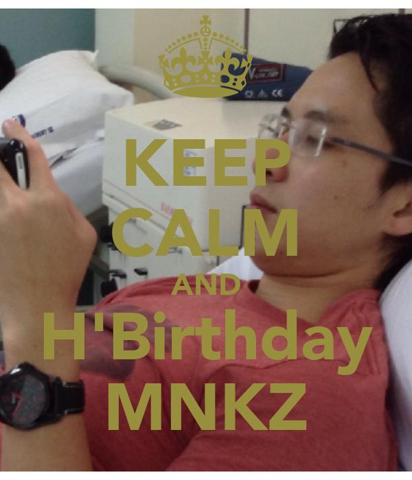 KEEP CALM AND H'Birthday MNKZ
