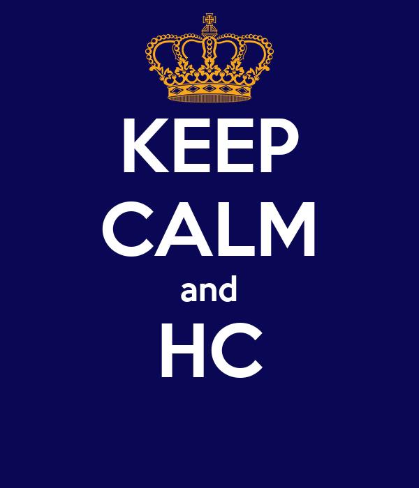 KEEP CALM and HC