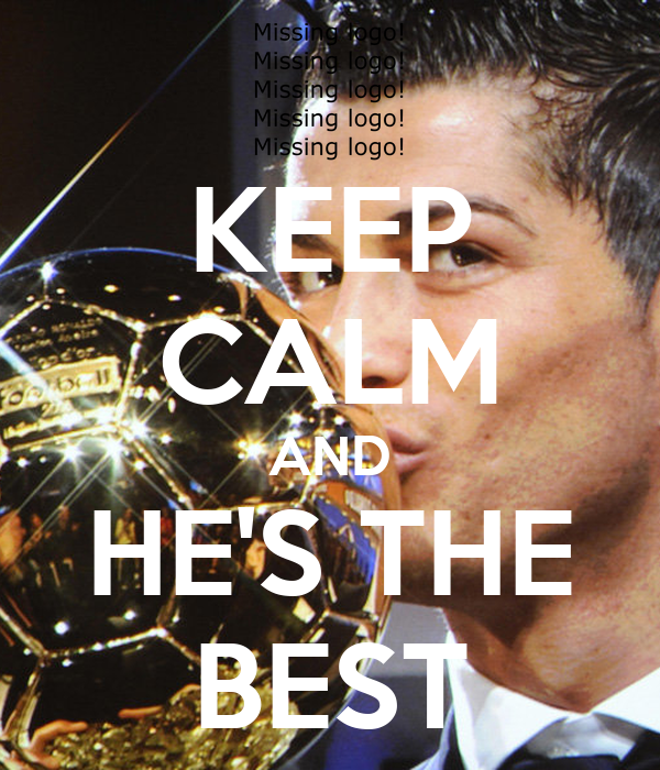 KEEP CALM AND HE'S THE BEST