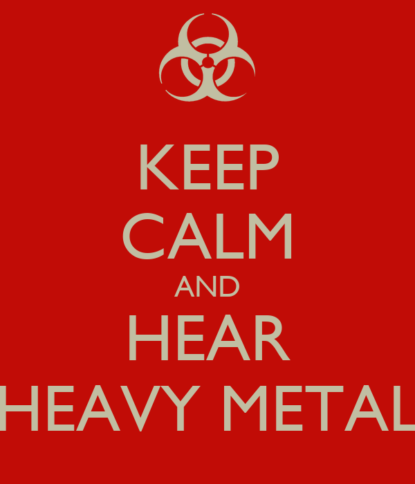 KEEP CALM AND HEAR HEAVY METAL