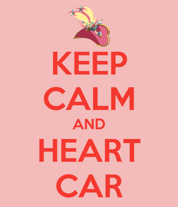 KEEP CALM AND HEART CAR