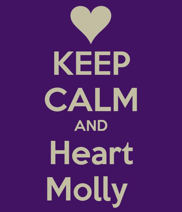 KEEP CALM AND Heart Molly