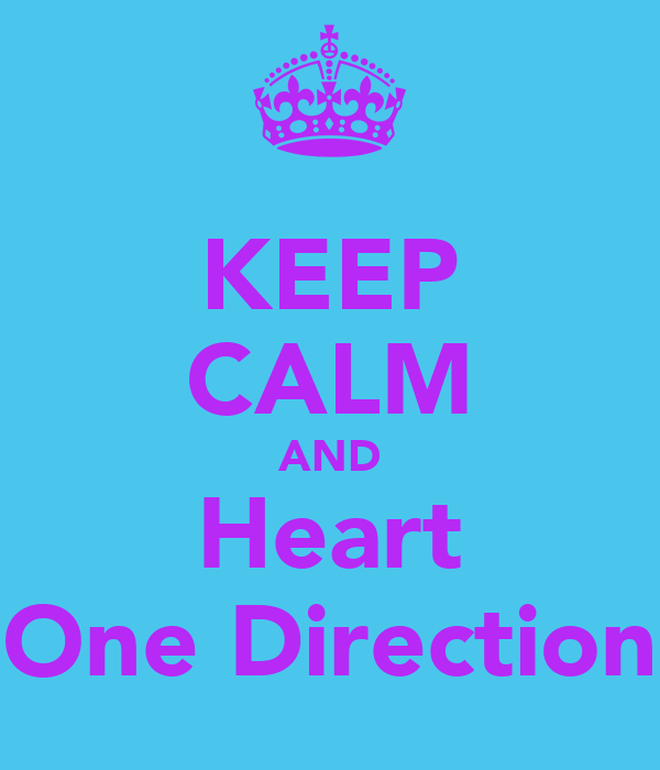 KEEP CALM AND Heart One Direction