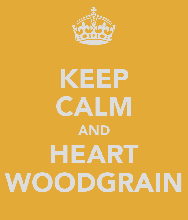 KEEP CALM AND HEART WOODGRAIN