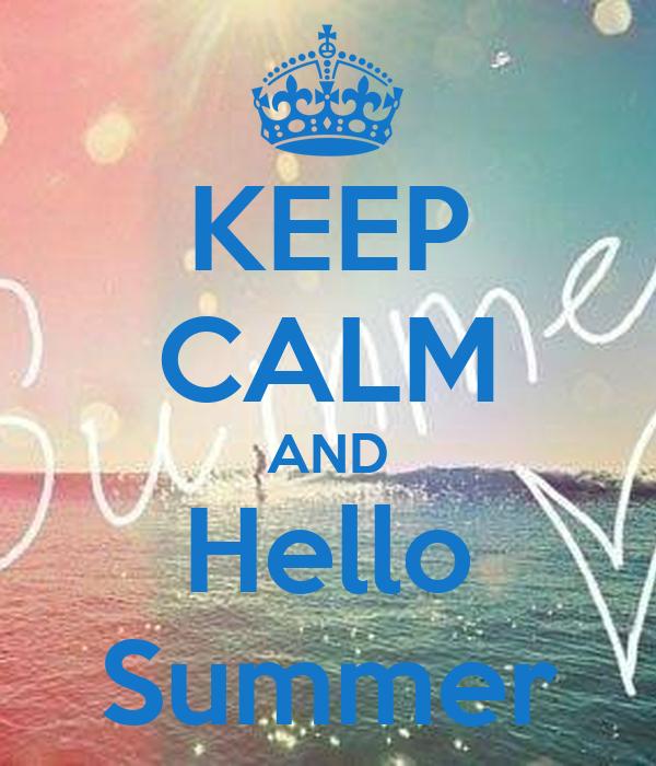 Superb KEEP CALM AND Hello Summer