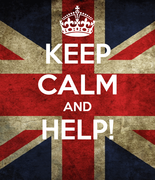 KEEP CALM AND HELP!