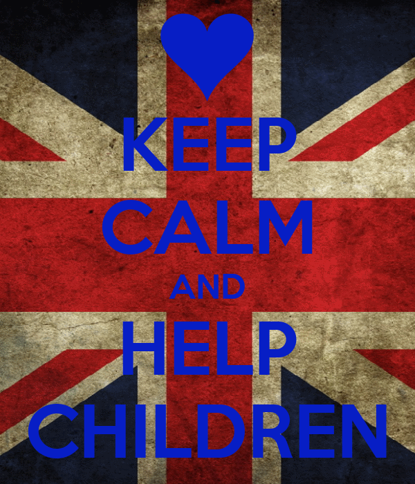 KEEP CALM AND HELP CHILDREN